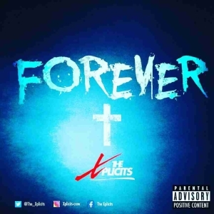 The Xplicits - Forever